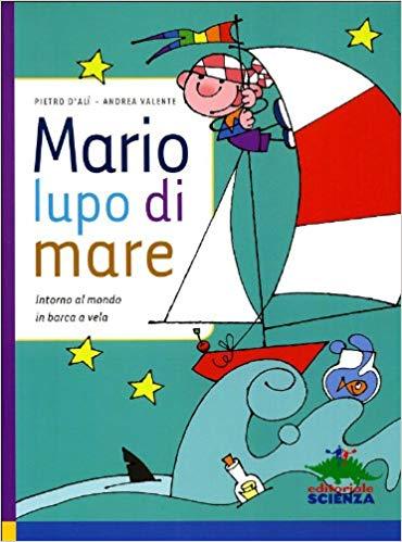 Mario lupo di mare: libro di vela per bambini